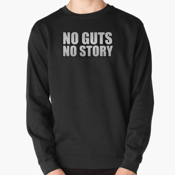 No guts, no story Pullover Sweatshirt RB1506 product Offical Berserk Merch
