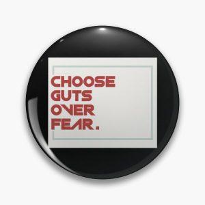 choose guts over fear Pin RB1506 product Offical Berserk Merch